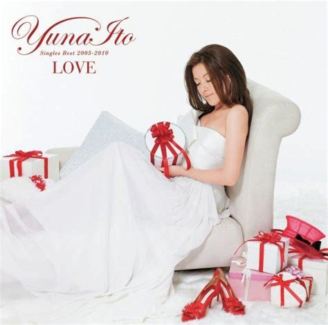 [Album] Yuna Ito - LOVE ~Singles Best 2005-2010~[FLAC + MP3] - jpopblog