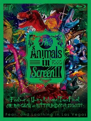The Animals in Screen II -Feeling of Unity Release Tour Final ONE MAN SHOW at NIPPON